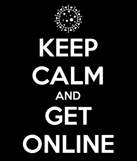 Keep Calm and Get Online